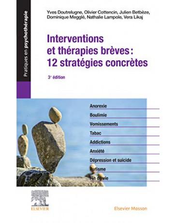 Interventions et thérapies brèves: 12 stratégies concrètes - Crises et opportunités     3e édition