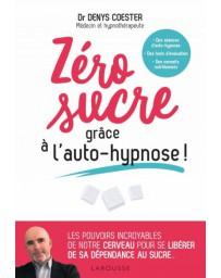 Zéro sucre grâce à l'autohypnose