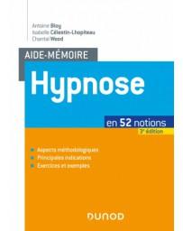 Aide-mémoire - Hypnose en 52 notions    3e édition