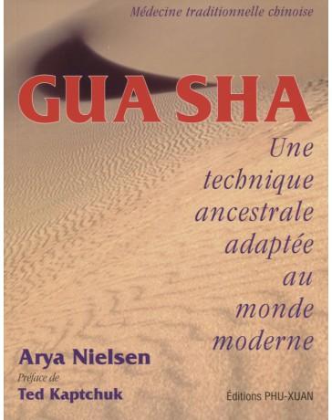 Gua Sha - Une technique ancestrale adaptée au monde moderne (légèrement moyennement abîmé - jaune)