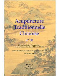 Acupuncture traditionnelle chinoise n° 30