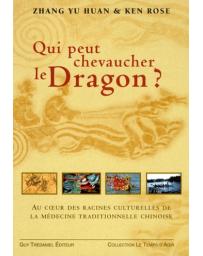 Qui peut chevaucher le dragon ?