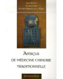Aperçus de médecine chinoise traditionnelle    2e édition