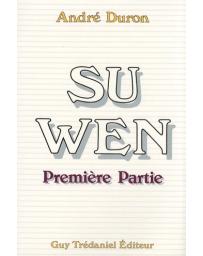 Su Wen - Première Partie