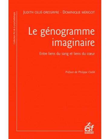 Le génogramme imaginaire - Entre liens du sang et liens du coeur