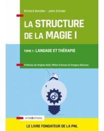 La Structure de la Magie - Langage et thérapie    Tome 1