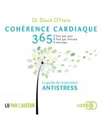 Cohérence cardiaque 365 - Le guide de respiration antistress    2e édition    (CD)