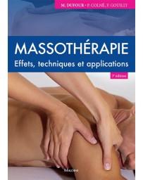 Massothérapie - Effets, techniques et applications    3e édition