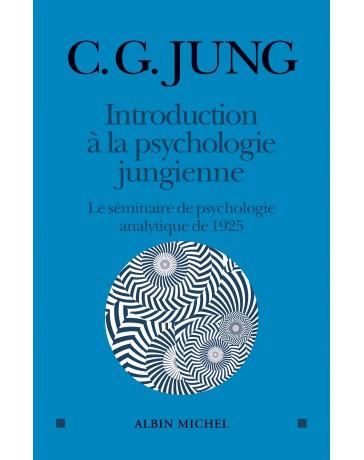 Introduction à la psychologie jungienne - Le séminaire de psychologie analytique de 1925