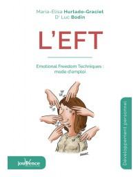 L'EFT - Emotional Freedom Techniques : mode d'emploi