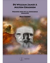 De William James à Milton Erikson - Prendre soin de la conscience humaine