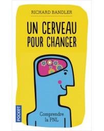 Un cerveau pour changer (Poche)