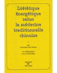 Diététique énergétique selon la médecine traditionnelle chinoise
