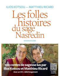 Les folles histoires du sage Nasredin - 100 contes de sagesse