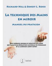 La technique des mains en miroir - Manuel du praticien