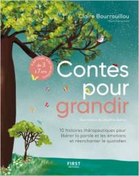 Contes pour grandir - 10 histoires thérapeutiques (de 3 à 7 ans)