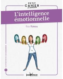 Petit cahier d'exercices -  L'intelligence émotionnelle