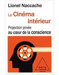 Le cinéma intérieur, projection privée au cœur de la conscience