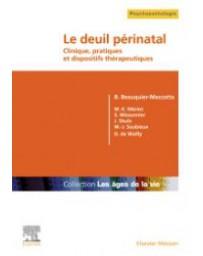 Le deuil périnatal, clinique, pratiques et dispositifs thérapeutiques
