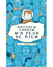 Matthew Corbin n'a peur de rien