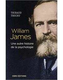 William James- une autre histoire de la psychologie