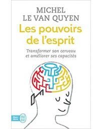 Les pouvoirs de l'esprit - Transformer son cerveau et améliorer ses capacités (Poche)