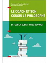 Le coach et son cousin le philosophe - la boite à outils philo du coach