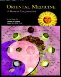 Oriental Medicine. A Modern Interpretation