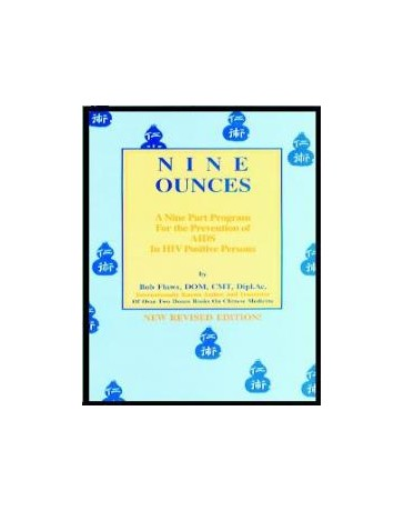 Nine Ounces -  A Nine Part Program for the Prevention of AIDS in HIV Positive Persons