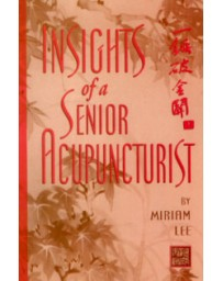 Insights of a Senior Acupuncturist.  One combination of