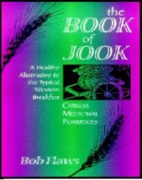 The Book of Jook, Chinese Medical Porridges