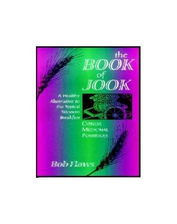 The Book of Jook, Chinese Medical Porridges