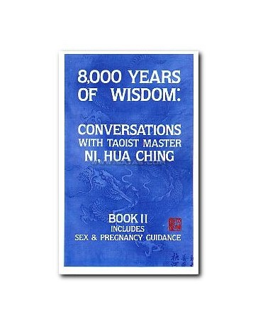 8000 Years of Wisdom - Book II Includes Sex - Pregnancy