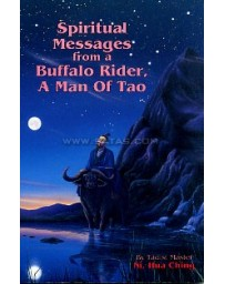 Spiritual Messages from a Buffalo Rider, a Man of Tao