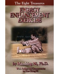 The Eight Treasures. Energy Enhancement Exercise