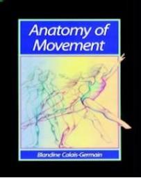 Anatomy of Movement Volume 1
