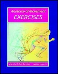 Anatomy of Movement: Exercises