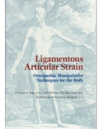 Ligamentous Articular Strain - Osteopathic Manipulative Techniques for the Body