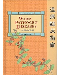 Warm Pathogen Diseases. Revised Edition