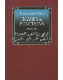 Acupuncture Points.  Images - Functions (Paperback)