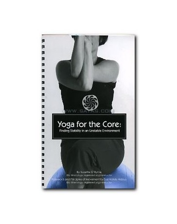 Yoga for the Core - Finding Stability in an Unstable Environment