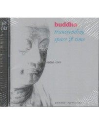 Buddha - Transcending Space - Time  (2 CD)