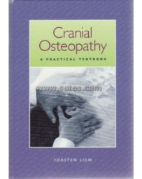 Cranial Osteopathy. A Practical Textbook