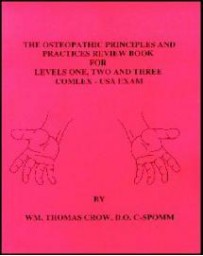 The Osteopathic Principles and Practices Review Book for Levels One, Two and Three Comlex - USA Exam