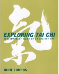 Exploring Tai Chi - contemporary views on an ancient art