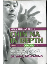 Chin Na in Depth 5, 6, 7, 8 - YMAA Seminar Series  (DVD)