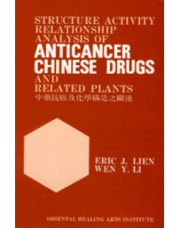 Structure Activity Relationship Analysis of Anticancer Chinese Drugs and Related Plants