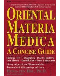 Oriental Materia Medica - A Concise Guide