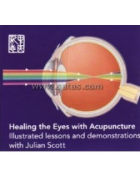 Healing the Eyes with Acupuncture - Illustrated lessons  (3 DVD)