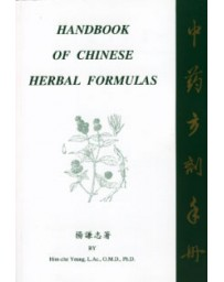 Handbook of Chinese Herbal Formulas  2nd edition
